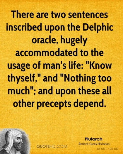 plutarch-quote-there-are-two-sentences-inscribed-upon-the-delphic-orac